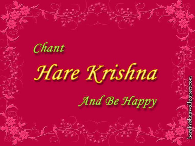 Chant Hare Krishna and be happy Wallpaper (008)