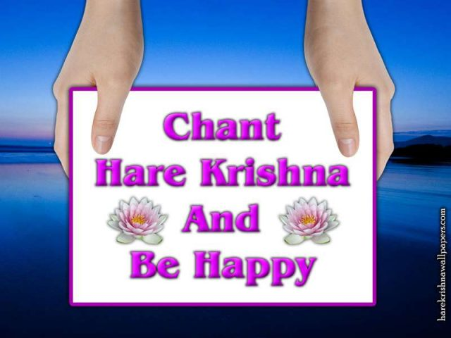 Chant Hare Krishna and be happy Wallpaper (011)