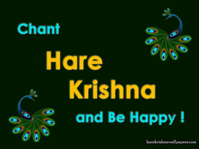 Chant Hare Krishna and be happy Wallpaper (006)
