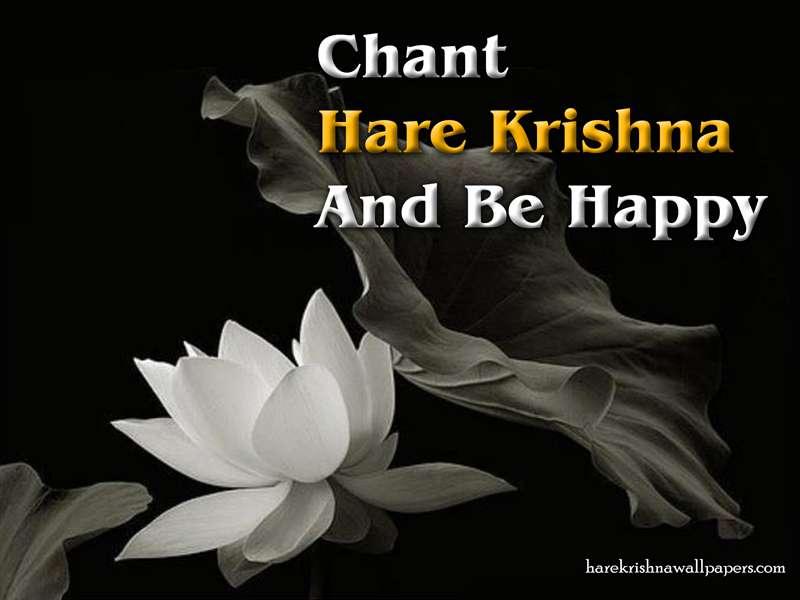 Chant Hare Krishna and be happy Wallpaper, Hare Krishna and be happy Wallpaper