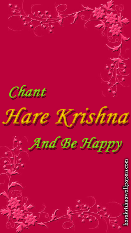 Chant Hare Krishna and be happy Wallpaper (008) Size 450x800 Download