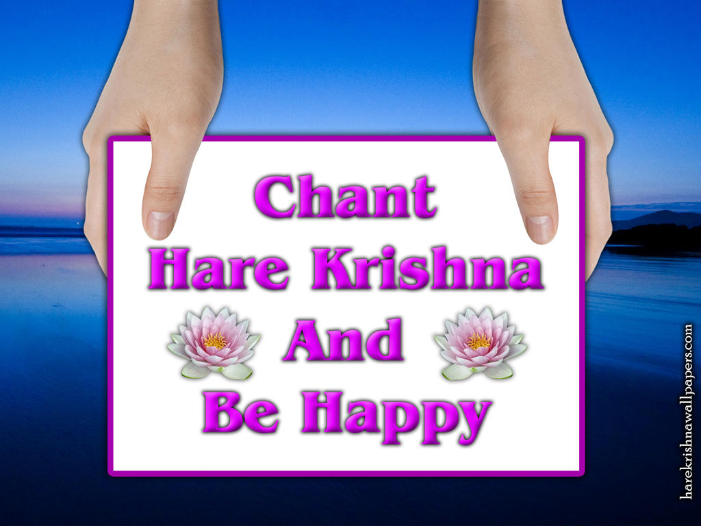 Chant Hare Krishna and be happy Wallpaper (011) Size 1024x768 Download