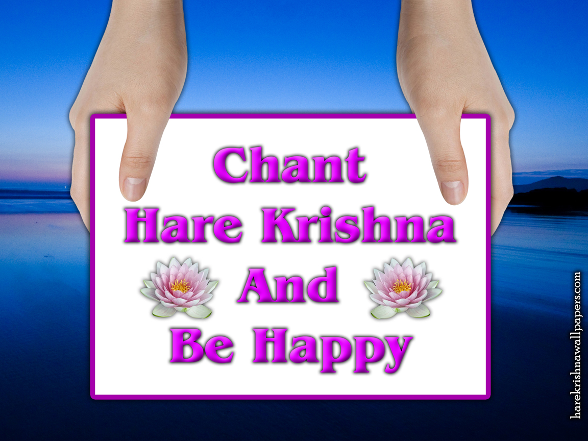 Chant Hare Krishna and be happy Wallpaper (011) Size 1152x864 Download