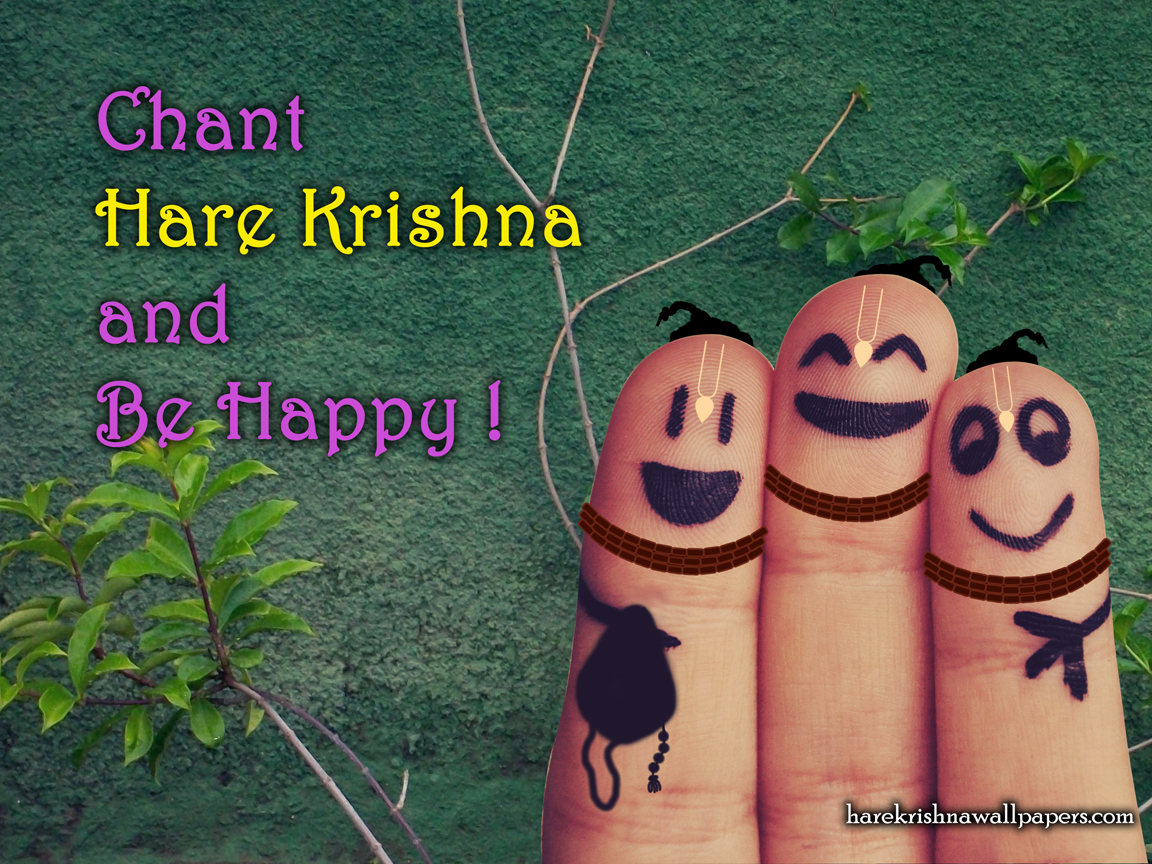 Chant Hare Krishna and be happy Wallpaper (004) Size 1152x864 Download