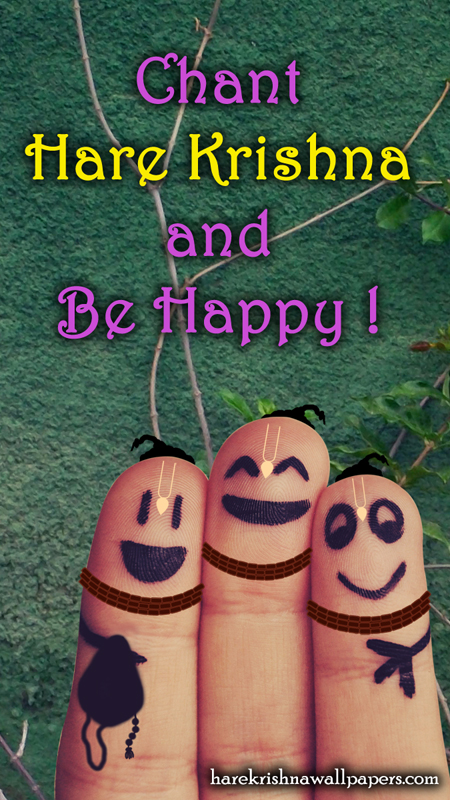 Chant Hare Krishna and be happy Wallpaper (004) Size 450x800 Download